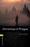 Christmas in Prague Level 1 Oxford Bookworms Library: 400 Headwords