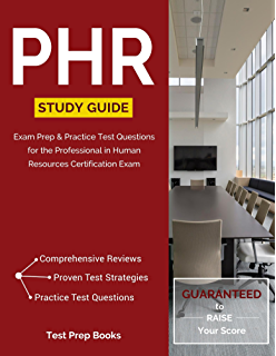 PHR Study Guide Exam Prep Practice Test Questions For The Professional In Human Resources