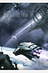 War Stories from the Future Kindle Edition