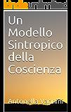 Un Modello Sintropico della Coscienza