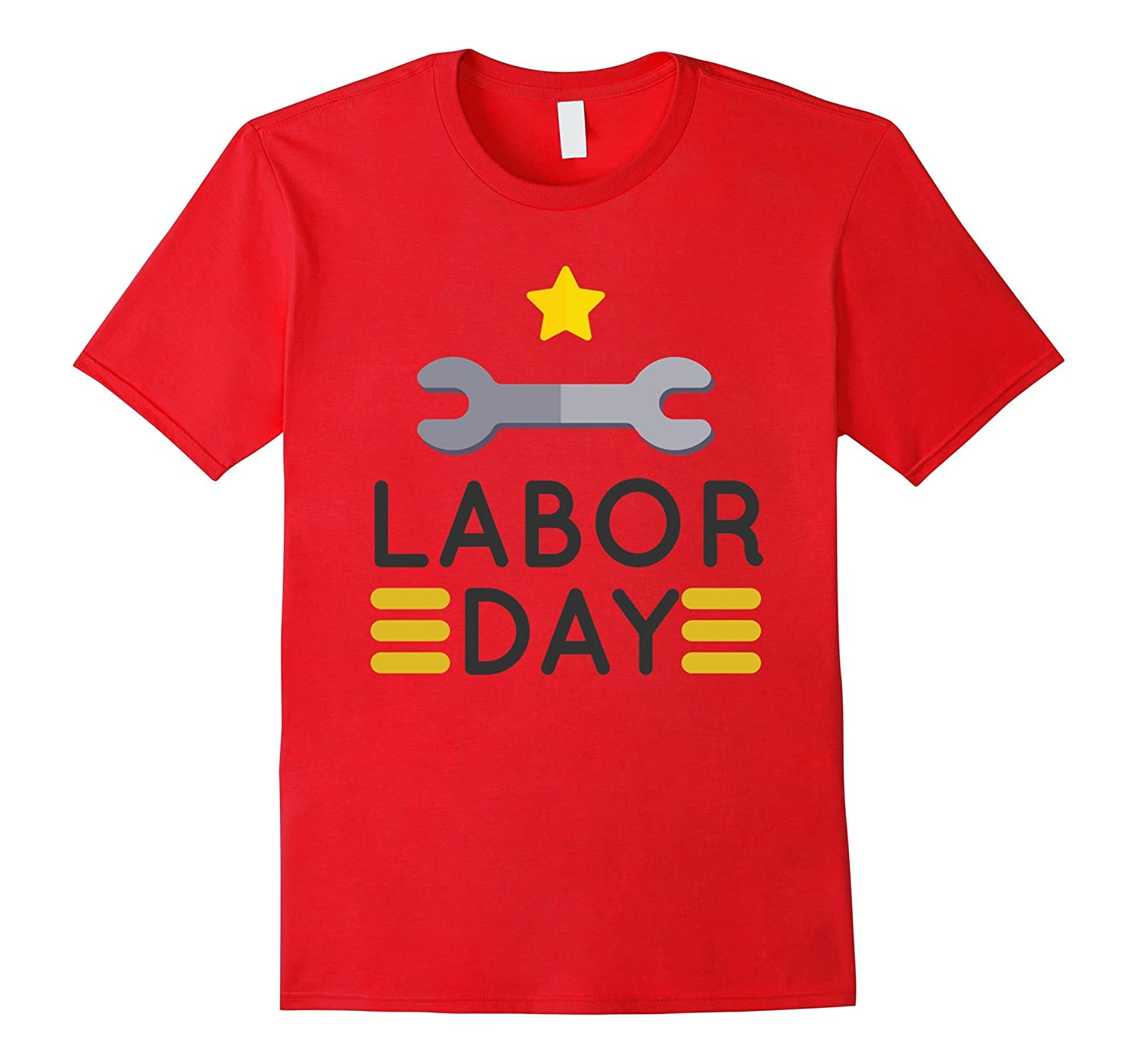 Labor Day 2017 With Wrench T-Shirt For Workers-BN