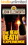 The Near Death Experience (Thaddeus Murfee Legal Thrillers Book 11)