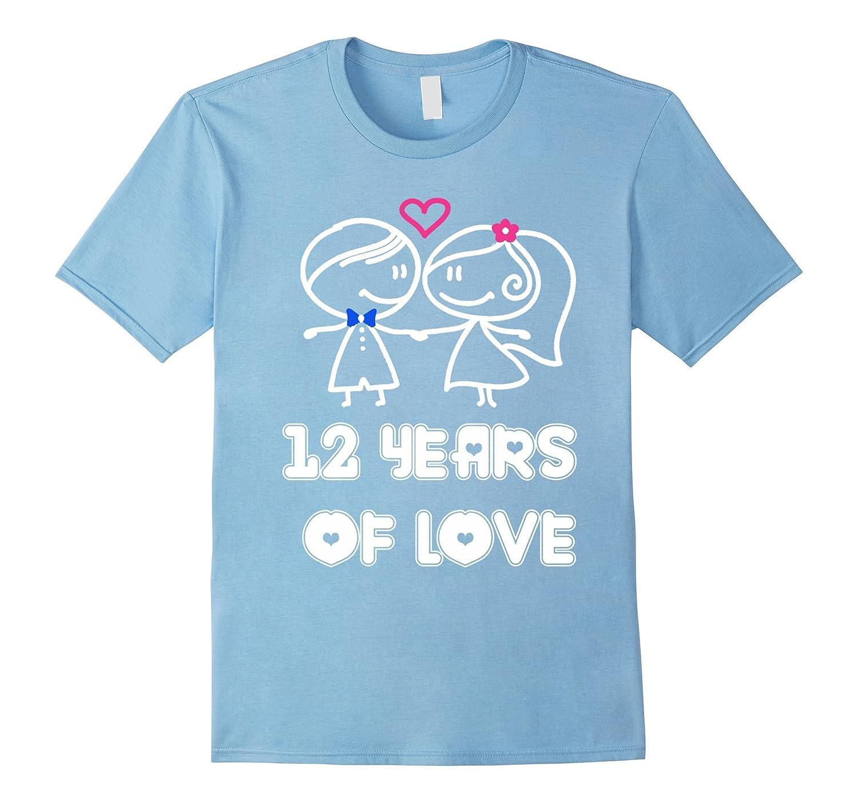 12 Years Of Love Shirt – Wedding Anniversary Gifts By Year