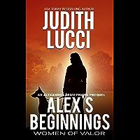 Alex's Beginnings: An Alexandra Destephano Prequel