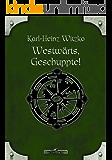 DSA 61: Westwärts, Geschuppte!: Das Schwarze Auge Roman Nr. 61