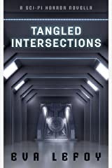 Tangled Intersections: A sci-fi horror novella
