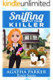 Sniffing out the Killer (Dog Detective - The Beagle Mysteries Book 1)