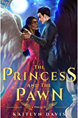 The Princess and the Pawn (A Raven and Dove Prequel Novella) (The Raven and the Dove) Kindle Edition