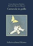 Carnevale in giallo (La memoria)