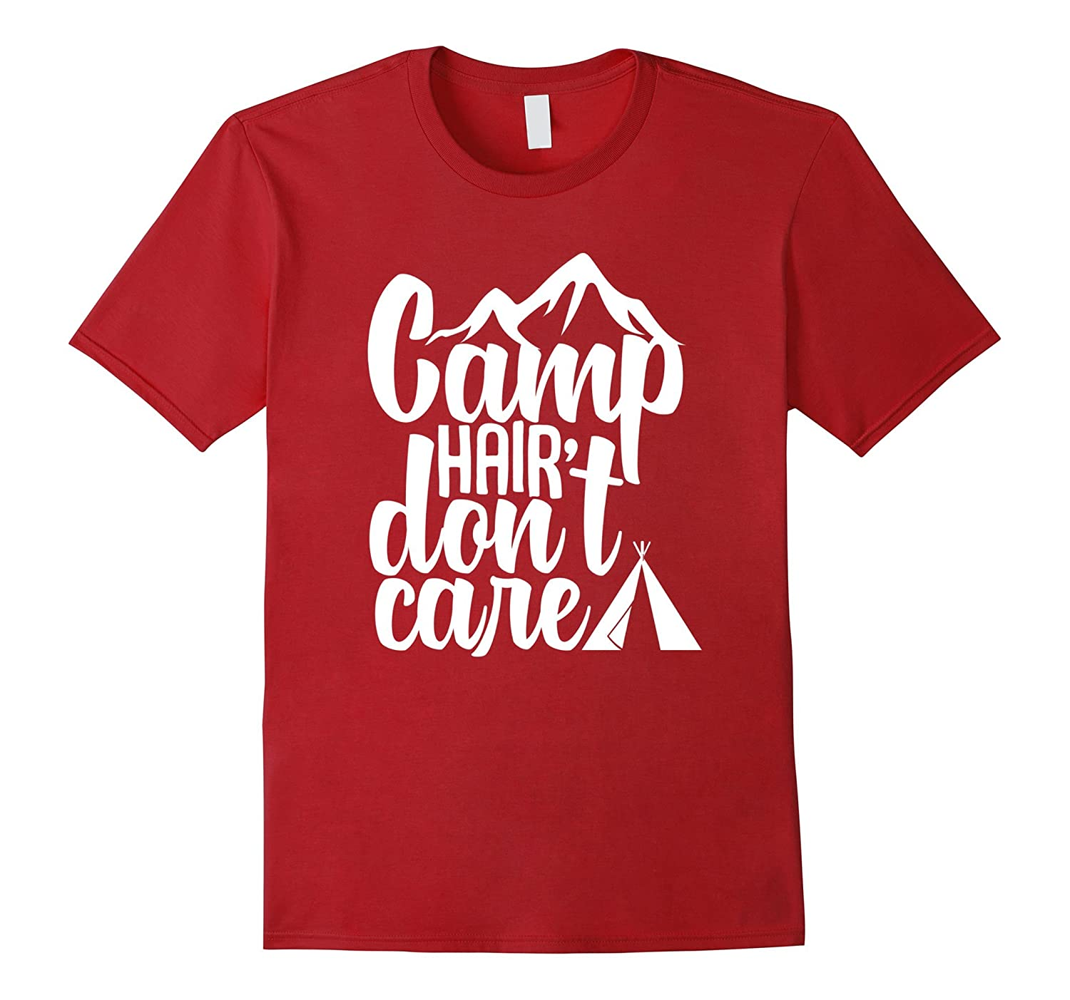 Camp Hair Dont Care  Funny Camping T-Shirt Classic Fit-Teehay