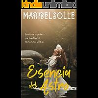 Esencia del Astro (Spanish Edition)