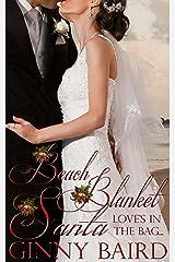 Beach Blanket Santa (Holiday Brides Series Book 4) Kindle Edition