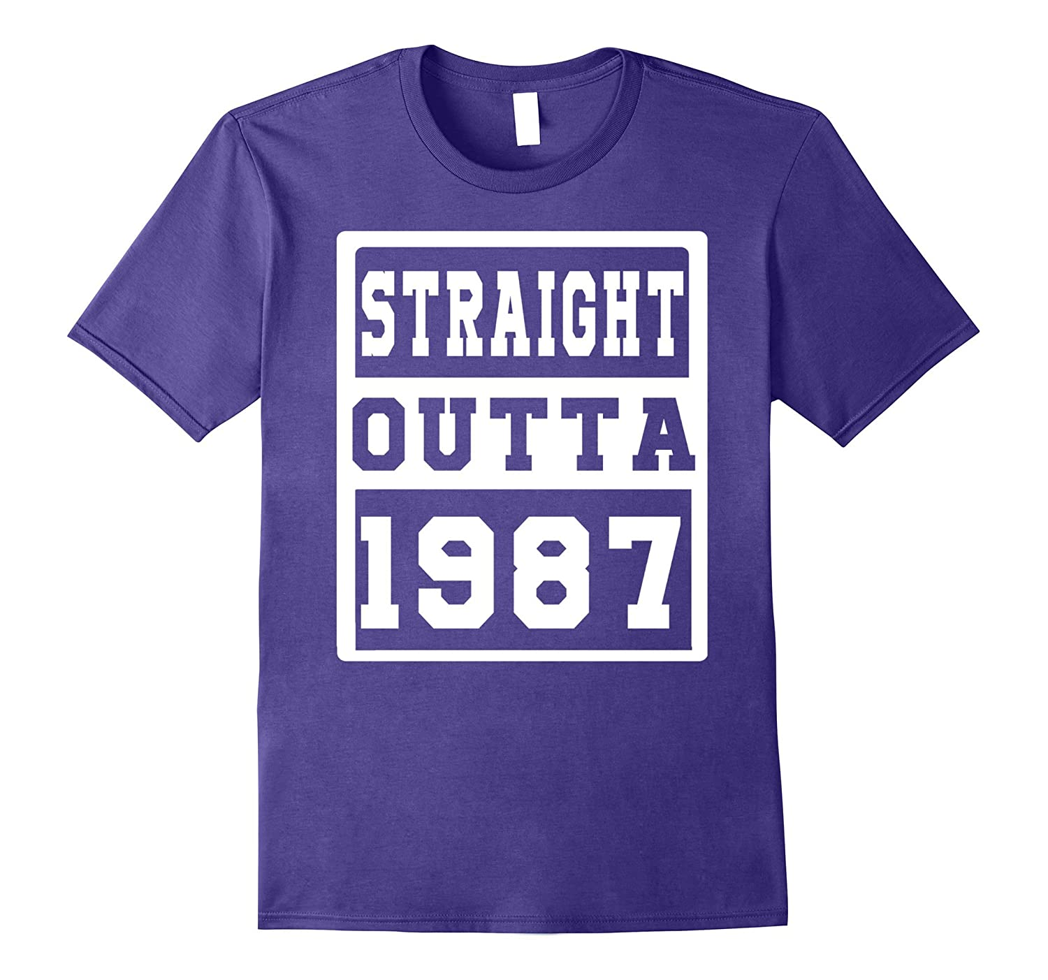 30 th Birthday Gift T-Shirt for love STRAIGHT OUTTA 1987-TH