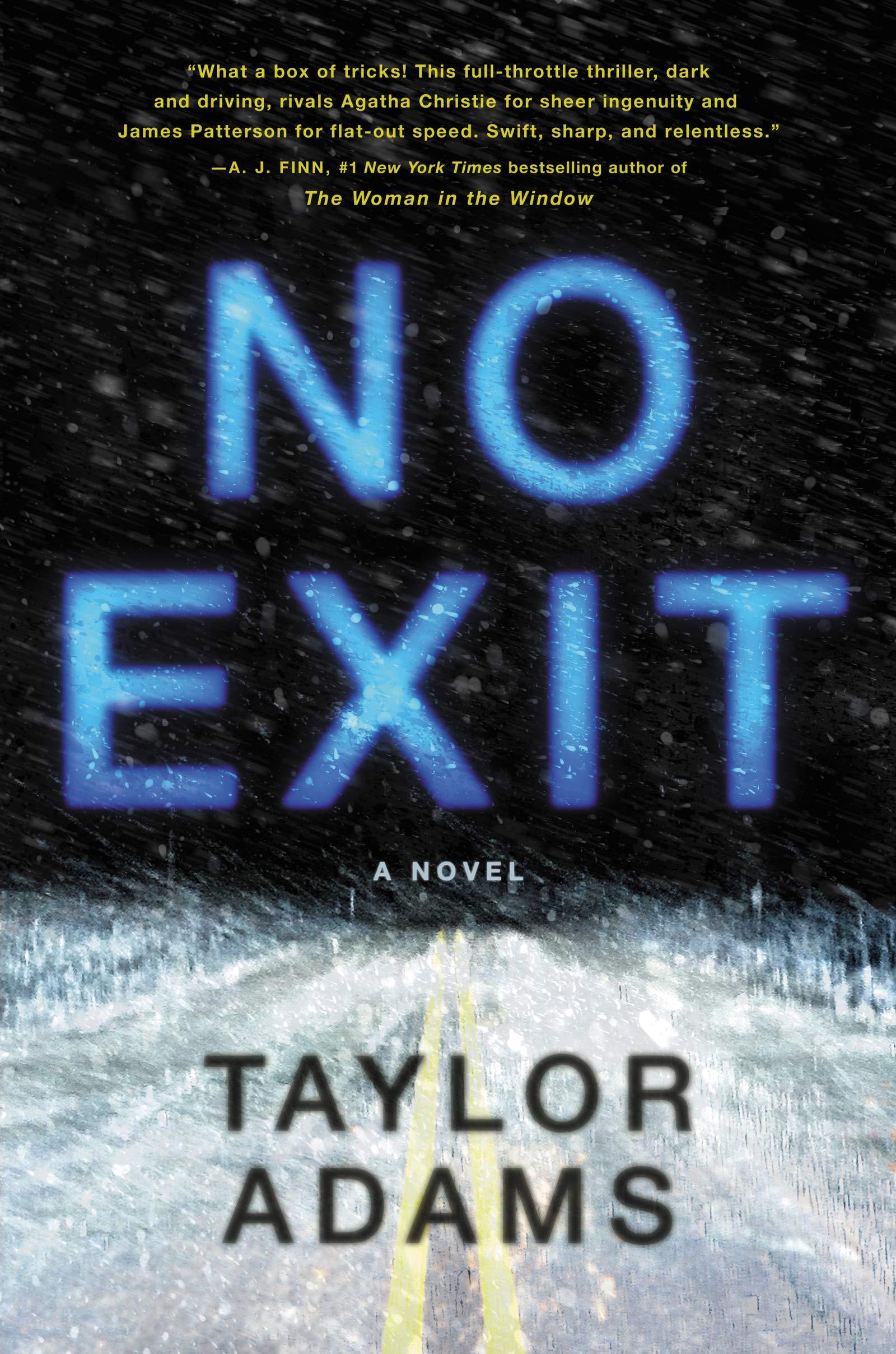 No Exit: A Novel: Adams, Taylor: 9780062875655: Books - Amazon.ca