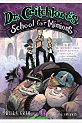 Dr. Critchlore's School for Minions (#1): Book One Kindle Edition