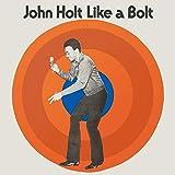 John Holt - Like A Bolt