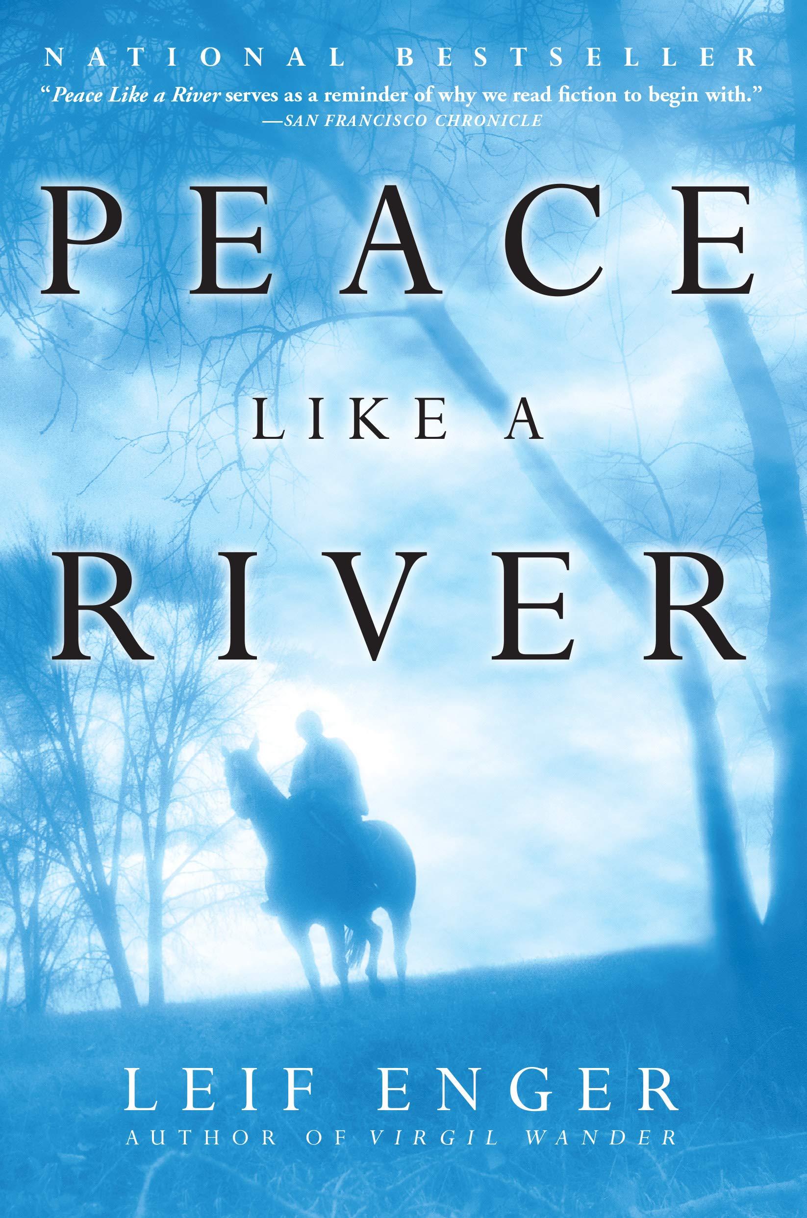 Peace Like a River: A Novel: Enger, Leif: 9780802139252: Amazon.com: Books