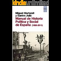 Manual de Historia Política y Social de España (1808-2011) (ENSAYO Y BIOGRAFIA)
