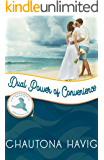 Dual Power of Convenience: Merriweather Island (Independence Islands Book 1)