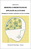 Memoria e mnemotecniche applicate allo studio: Strategie per ricordare e assimilare ciò che si è studiato
