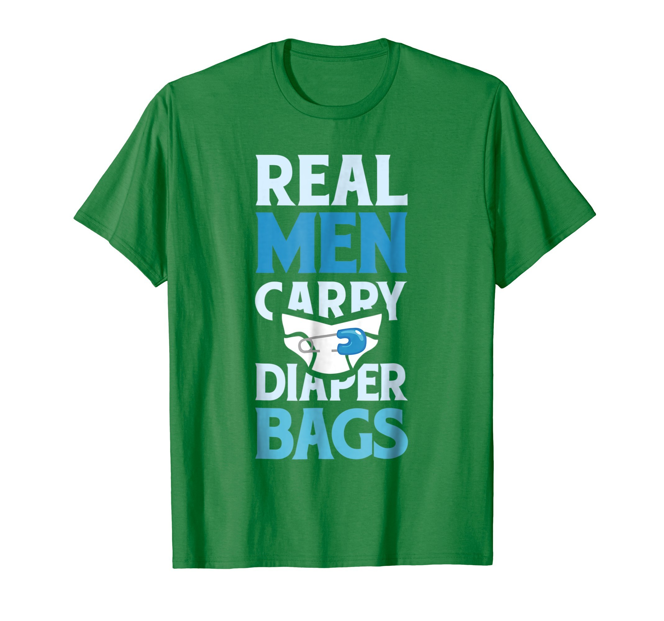 Mens Real Men Carry Diaper Bags New Daddy T-Shirt 2XL Kelly Green
