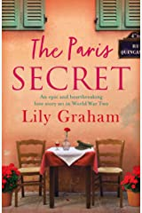 The Paris Secret: An epic and heartbreaking love story set in World War Two Kindle Edition