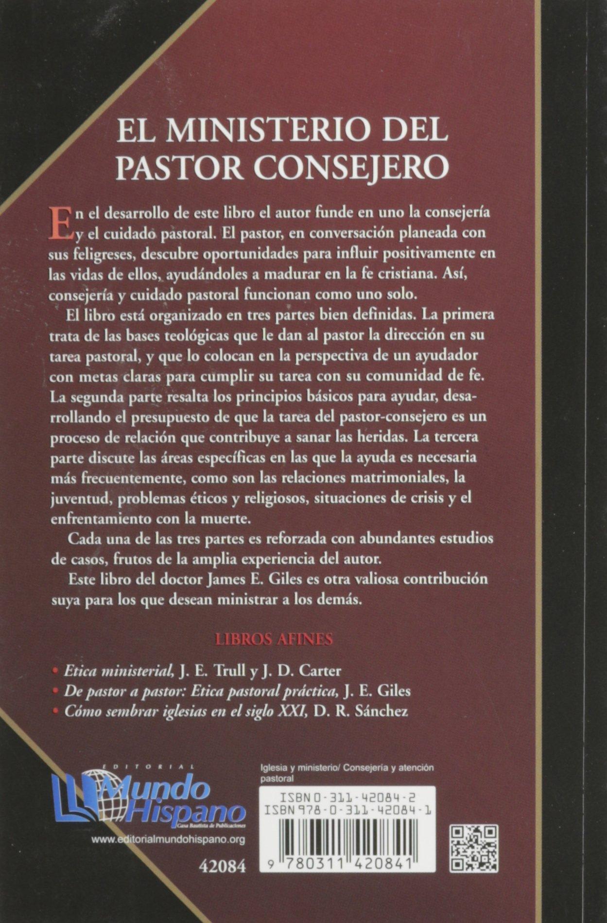 El ministerio del pastor consejero spanish edition james e giles el ministerio del pastor consejero spanish edition james e giles 9780311420841 amazon books fandeluxe Gallery