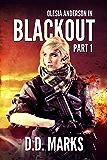 Blackout Part 1: Olesia Anderson #7.1