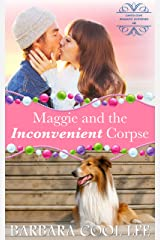 Maggie and the Inconvenient Corpse (A Carita Cove Mystery Book 2) Kindle Edition