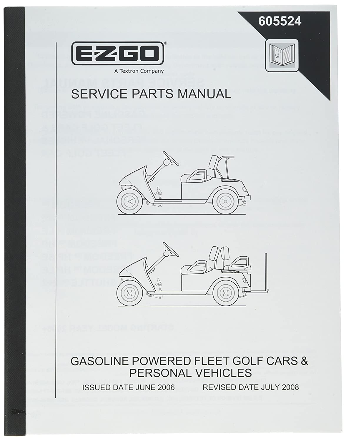 Amazon.com : EZGO 605524 2006-current Service Parts Manual for Fleet Golf  Cars and Personal Vehicles : Outdoor Decorative Fences : Garden & Outdoor