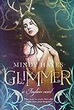 Glimmer (Faylinn Book 4)