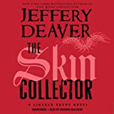 The Skin Collector: Lincoln Rhyme, Book 11