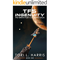 TFS Ingenuity: The Terran Fleet Command Saga – Book 1