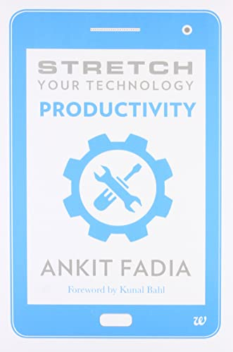 Stretch Your Technology Productivity