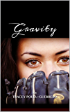 Gravity (The Michaels Family Book 1)