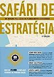 Safari de Estratégia: Um Roteiro pela Selva do Planejamento Estratégico
