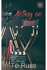 Acting on Love (Lessons in Love Book 2) Kindle Edition