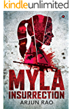 MYLA: Insurrection