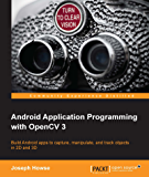 Android Application Programming with OpenCV 3 (English Edition)