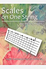 Scales on one String (Inglis Academy: Keys to Guitar Book 3) Kindle Edition