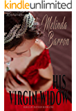 His Virgin Widow (Rakes of Mayfair Book 1)