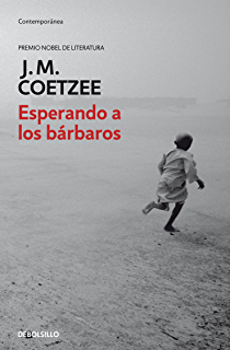 Esperando a los bárbaros (Spanish Edition)