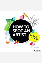 How to Spot an Artist: This Might Get Messy Hardcover