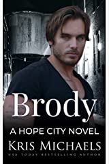 Brody (Hope City Book 4) Kindle Edition