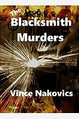 The Blacksmith Murders Kindle Edition