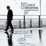 Salonen - LA Variations · Five Images After Sappho · Mania · Gambit · Giro / Upshaw · Karttunen · L.A. Phil. · London Sinfonietta · Salonen
