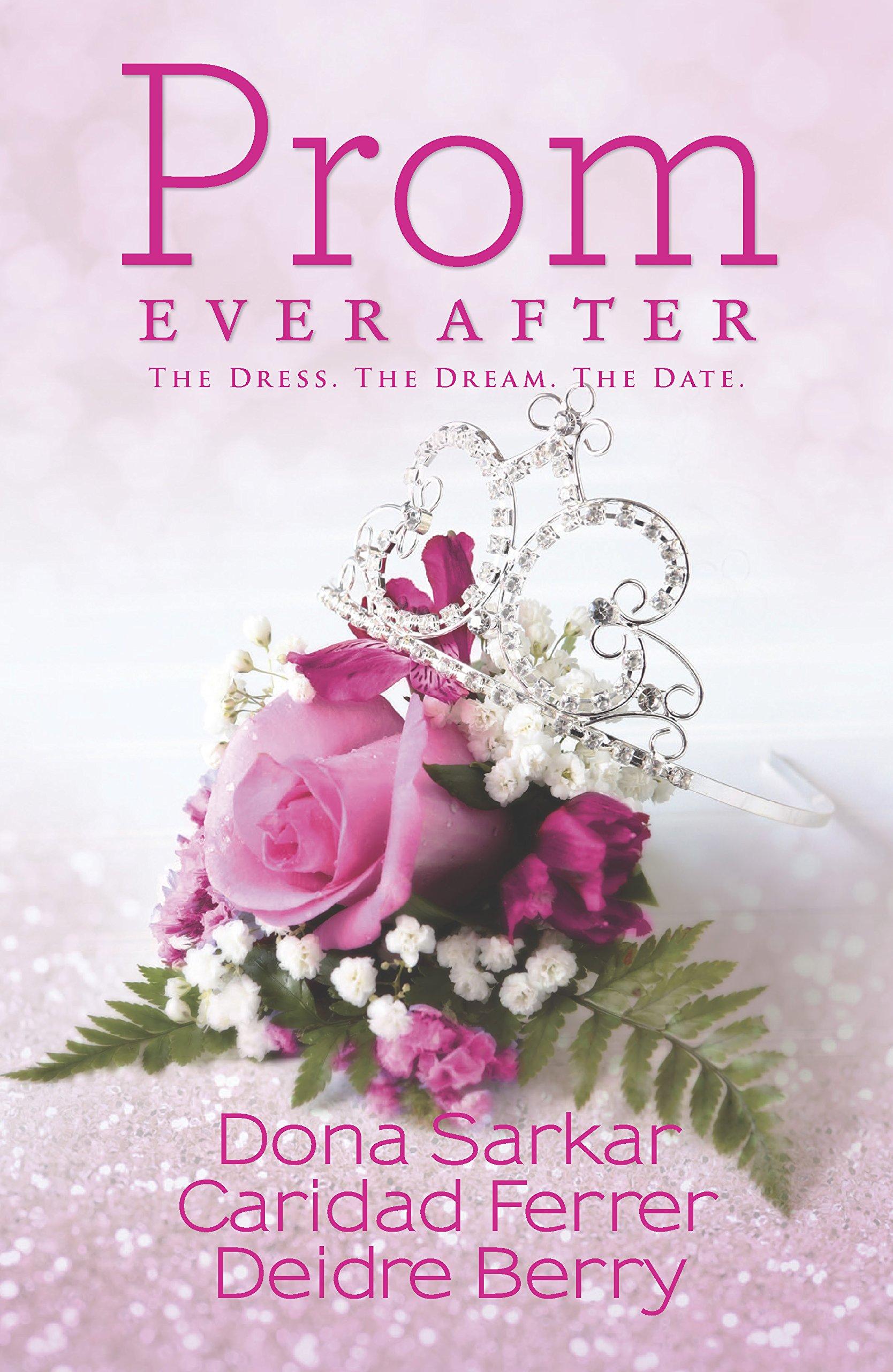 Read Online Prom Ever After: An Anthology (Kimani TRU) pdf epub