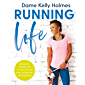 Running Life: Mindset, fitness & nutrition for positive wellbeing