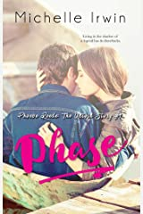 Phase: Phoebe Reede: The Untold Story #1 Kindle Edition