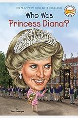 Who Was Princess Diana? (Who Was?) Kindle Edition